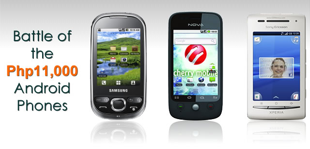 Samsung Galaxy 5 vs. Cherry Mobile Nova vs. Sony Ericsson Xperia X8