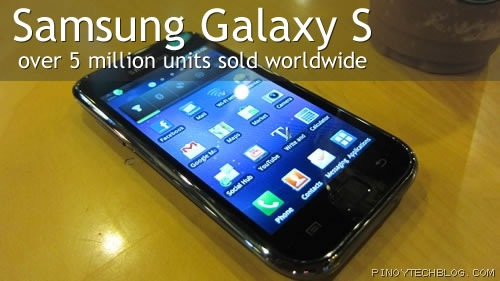 Samsung Galaxy S already sold over 5 million units worldwide