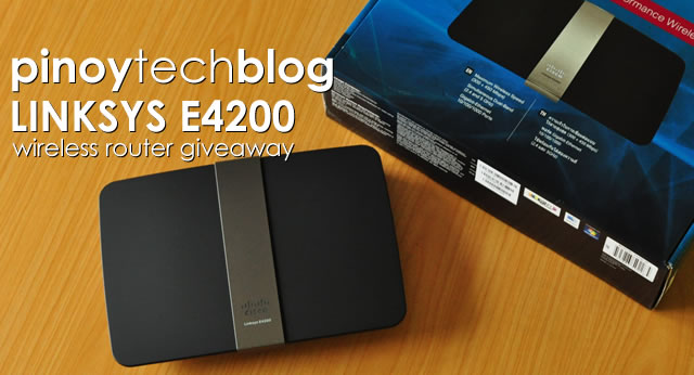 Pinoy Tech Blog's Linksys E4200 wireless router giveaway