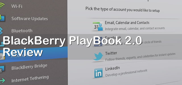 BlackBerry PlayBook 2.0 OS Review, major changes ahead