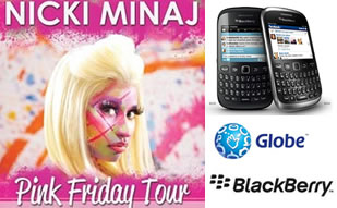 Get a Nicki Minaj concert ticket when you get a BlackBerry Curve 9220/9320 from Globe