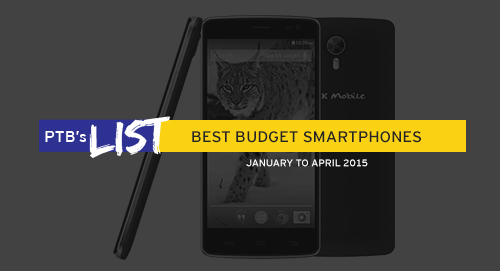PTB's List: Best Smartphones under Php6k (1st Tri 2015)